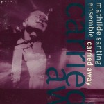 1991 | Carried away | Mathilde Santing