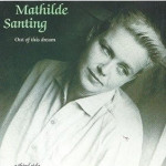 1987 | Out of this dream, A third side | Mathilde Santing