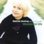 1999 | Wonderful life | Mathilde Santing