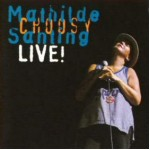 2006 | Choosy live | Mathilde Santing
